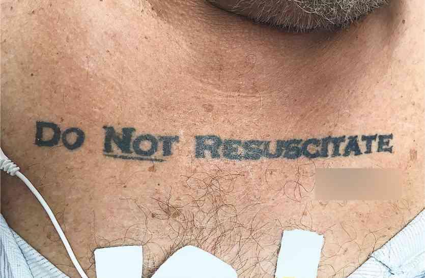 टैटू बनाकर कहा- पुनर्जीवित नहीं होना ,तो डॉक्टरों ने नहीं किया ऑपरेशन, मरीज की गई जान