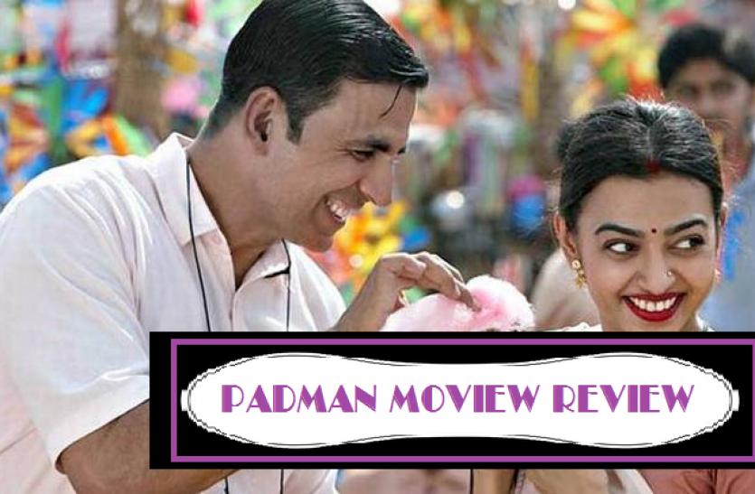 padman movie review- समाज की बुराईयों के प्रति संवेदना दर्शाती है पैडमैन
