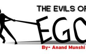 Motivational- इंसान की विफलता का सबसे बड़ा दुश्मन... झूठा अहंकार by anand munshi