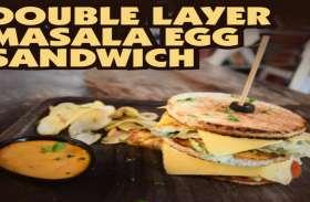 बनाये स्वादिष्ट एग सैंडविच, देखें वीडियो