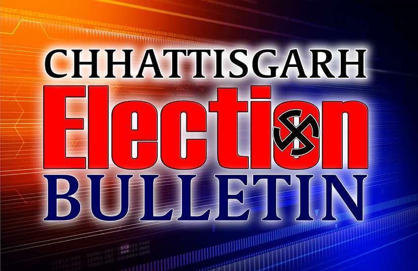 Chhattisgarh election bulletin 26 october 2018
