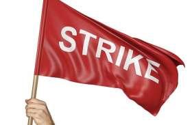 हड़ताली कर्मचारियों ने बैकों में नहीं होने दिया काम , दो दिन में करोड़ों का लेनदेन ठप्प,