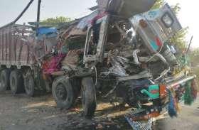 ट्रक और डम्पर की आमने- सामने भिडंत, तीन की मौत दो की हालत गंभीर