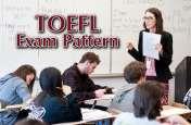 TOEFL: टॉफेल टेस्ट के पेपर पैटर्न में बदलाव की संभावना, ध्यान रखें ये बातें