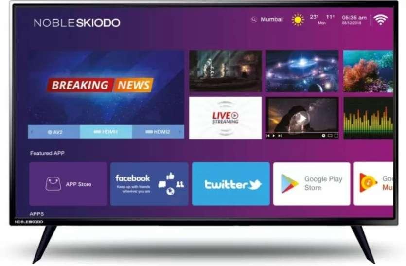 Noble Skiodo ने भारत में 2 नए Smart TV किए लॉन्च, कीमत महज 6,799 रुपये