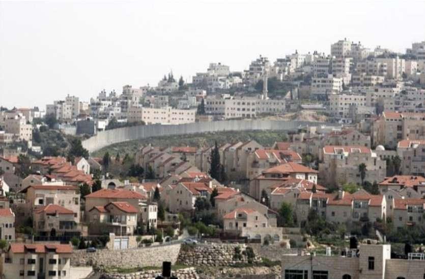 फिलीस्तीनियों के घर तोड़ अपने लोगों के लिए घर बनाएगी इजराइल सरकार