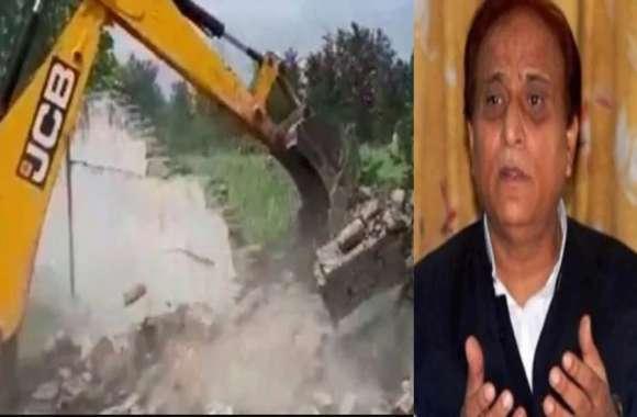 सांसद आजम खान के रिजॉर्ट पर चला बुलडोजर, पुलिस फोर्स की मौजूदगी में ढहाई गई दीवार