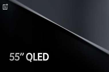 OnePlus TV 55 इंच QLED डिस्प्ले के साथ आएगा, कंपनी ने दी जानकारी
