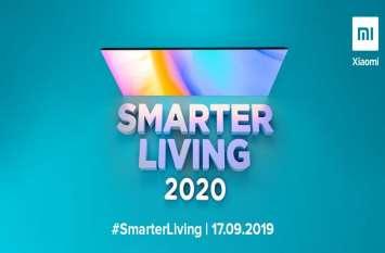 17 सितंबर को भारत में लॉन्च होगा Xiaomi का नया स्मार्ट TV