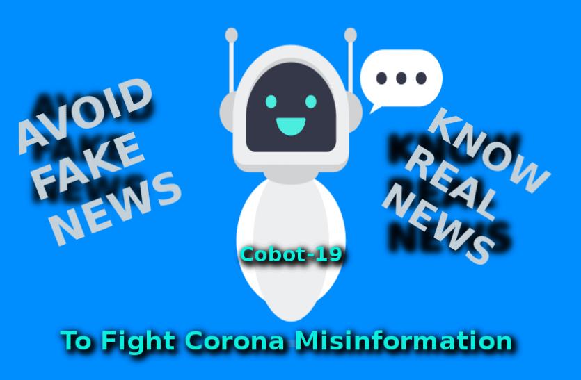 COVID-19 Update: Cobot-19 से काेराेना की अफवाहाें पर लगेगी लगाम, मिलेगी सही जानकारी