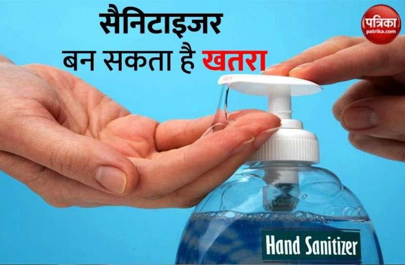 Hand Sanitizer बन सकता है आपके लिए खतरनाक,स्वास्थ्य पर भी डाल सकता है बुरा प्रभाव