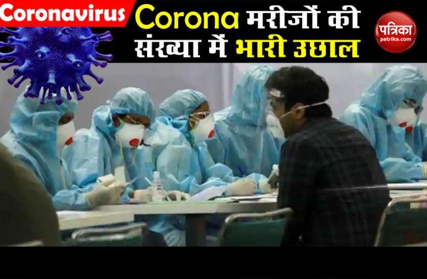 Corona मरीजों की संख्या में भारी उछाल, 24 घंटे में मिले रिकॉर्ड 8000 नए केस