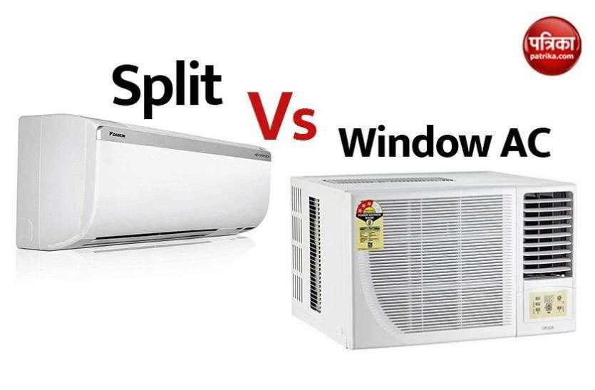 Window AC vs Split AC: जानें घर के लिए कौन सा एसी खरीदना चाहिए