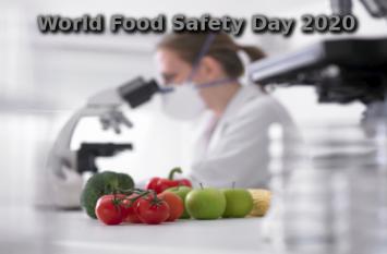 World Food Safety Day 2020:विश्व खाद्य सुरक्षा दिवस, जानिए कुछ खास बातें