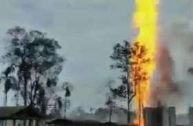 असम में तेल के कुए में लगी आग हुई बेकाबू, 2 मरे 6 घायल