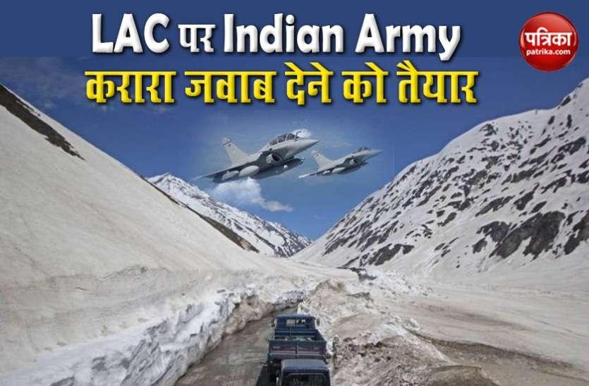 LAC Dispute : चीन के हर हमले का पलटकर जवाब देने को भारतीय सेना तैयार