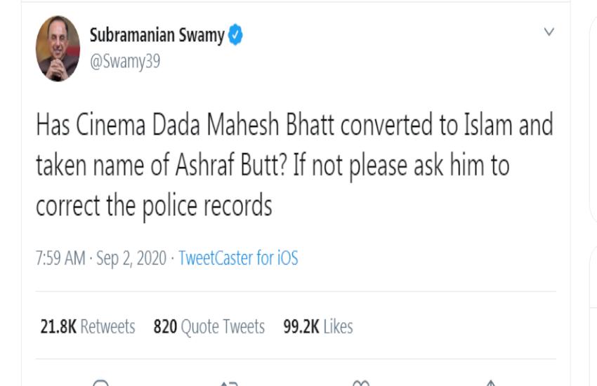 सुब्रमण्यम स्वामी ने सुनाई खरी-खोटी: क्या महेश भट्ट ने इस्लाम धर्म अपनाकर नाम....