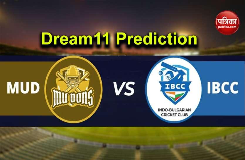 Dream11 Today's Predictions: Best Team MUD vs IBCC in ECS T10-Bulgaria बेस्ट ड्रीम 11 टीम