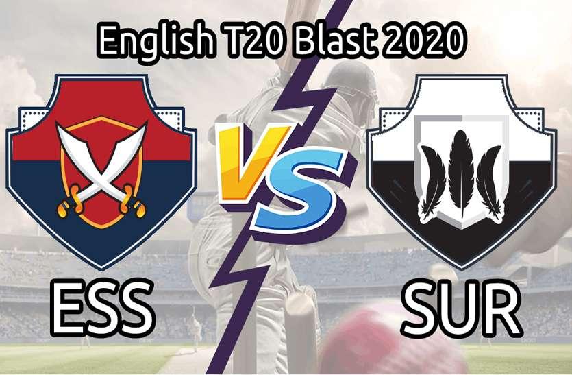Dream11 Today's Prediction: Best Team  ESS vs SUR Vitality T20 Blast 2020 बेस्ट ड्रीम 11 टीम