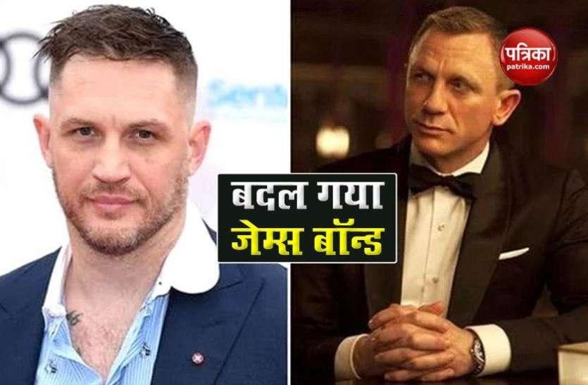 No Time to Die के बाद Daniel Craig नहीं बनेगें James Bond, Tom Hardy को मिलेगा मौका !