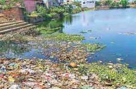 तालाबों को बचाने स्मार्ट सिटी प्रोजेक्ट के सारे प्रयास हुए फेल, एक साल में काम भी नहीं हुआ शुरू
