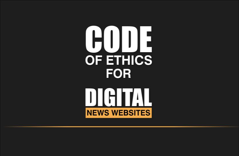 CODE OF ETHICS FOR DIGITAL NEWS WEBSITES