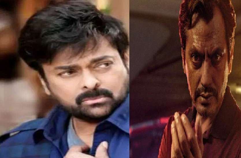 Nawazuddin Siddiqui will play the role of villain in Chiranjeevi's film, discussion is going on on the script