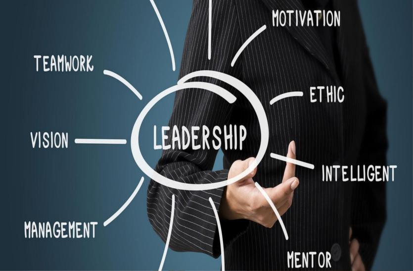 नेतृत्व : सफल लीडर के लिए जरूरी है व्यापक दृष्टिकोण
