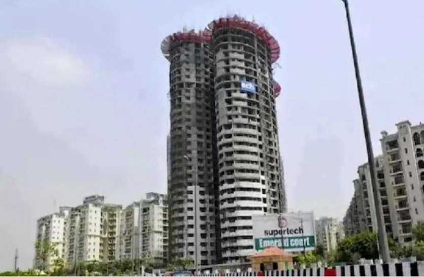 नोएडा सुपरटेक ट्विन टावर को गिराने में खर्च होंगे सात करोड़, विदेशी एजेंसी की लेनी होगी मदद