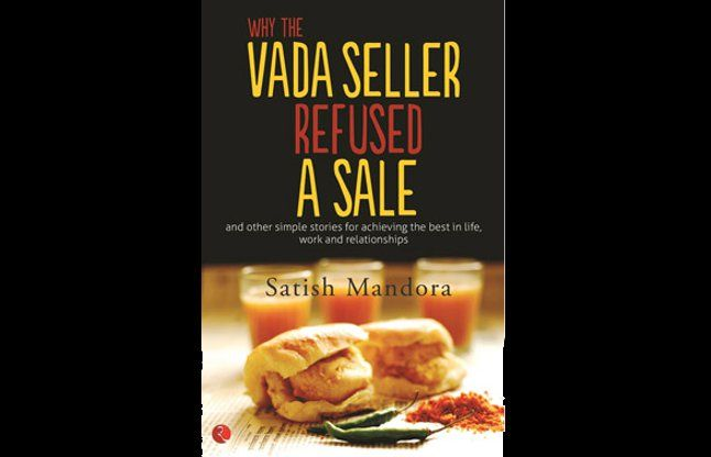 वाई द वड़ा सेलर रिफ्यूजड ए सेल: सतीश मंडोरा