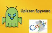 गूगल ने ब्लॉक किया एंड्रॉयड 'लिपिज्जन' स्पाइवेयर, आपको ये पहुंचा रहा था नुकसान